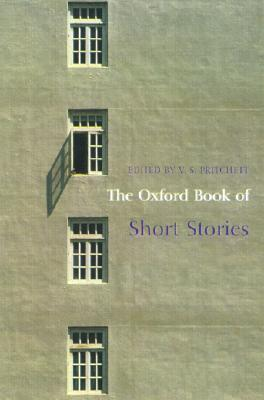 The Oxford Book of Short Stories by V.S. Pritchett