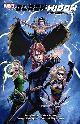 Black Widow & The Marvel Girls by Salvador Espin, Jacopo Camagni, Paul Tobin, Stan Lee, John Romita Jr., Takeshi Miyazawa