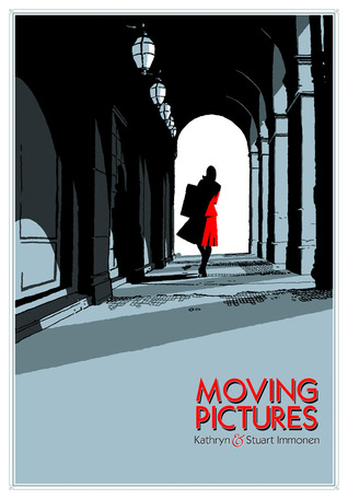 Moving Pictures by Kathryn Immonen, Stuart Immonen