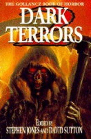Dark Terrors 2: The Gollancz Book of Horror by David Sutton, Stephen Jones