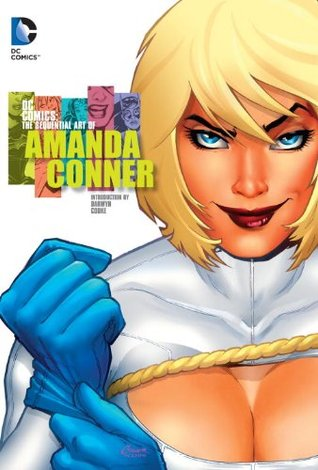 DC Comics: The Sequential Art of Amanda Conner by Amanda Conner