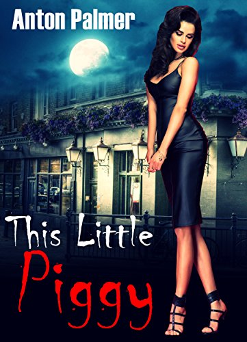 This Little Piggy by Anton Palmer