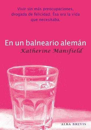 En un balneario alemán by Katherine Mansfield
