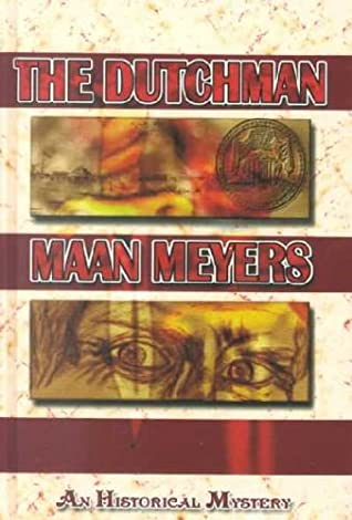 The Dutchman by Maan Meyers