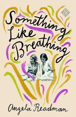 Something Like Breathing by Angela Readman