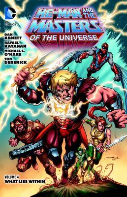 He-Man and the Masters of the Universe, Vol. 4: What Lies Within by Michael O'Hare, Dan Abnett, Rafael Kayanan