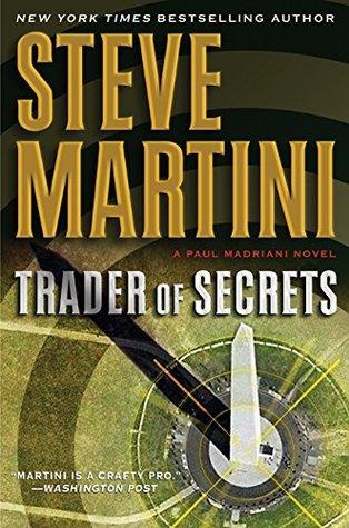 Trader of Secrets by Steve Martini