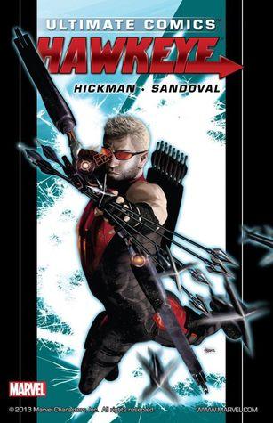 Ultimate Comics: Hawkeye by Jordi Tarragona, Rafa Sandoval, Jonathan Hickman, Brad Anderson, Clayton Cowles