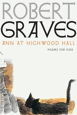 Ann at Highwood Hall by Robert Graves