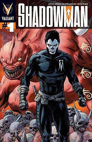 Shadowman (2012) #1 by Justin Jordan, Patrick Zircher, Robert Steen, Dave Lanphear, Brian Reber, Warren Simons