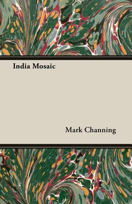 India Mosaic by Mark Channing