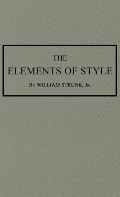 The Elements of Style: The Original 1920 Edition by William Strunk
