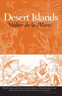 Desert Islands by Walter De La Mare
