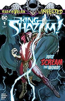 The Infected: King Shazam! #1 by David Marquez, Belardino Brabo, Joe Bennett, Matt Santorelli, Sina Grace, Dean V. White