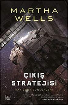 Çıkış Stratejisi by Martha Wells