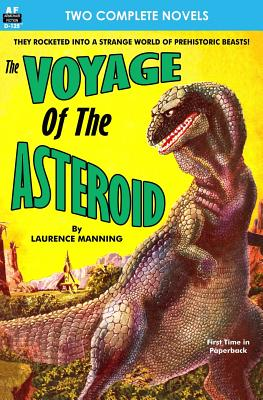 Voyage of the Asteroid, The, & Revolt of the Outworlds by Milton Lesser, Laurence Manning