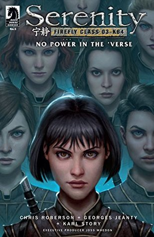 Serenity: No Power in the 'Verse #5 by Georges Jeanty, Chris Roberson, Wes Dzioba, Karl Story, Daniel Dos Santos