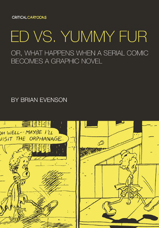 Ed vs. Yummy Fur by Brian Evenson, Tom Kaczynski