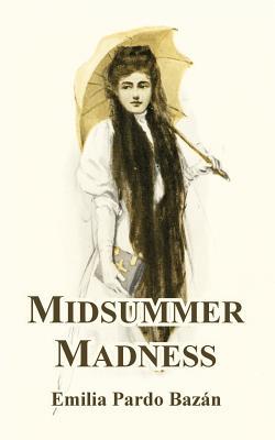 Midsummer Madness by Emilia Pardo Bazan