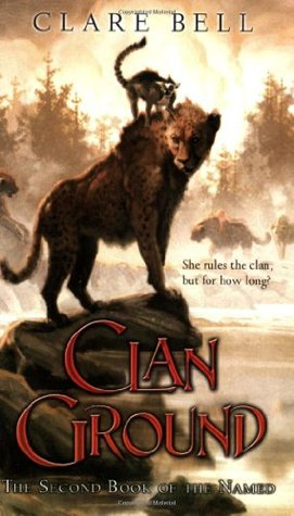 Clan Ground by Clare Bell
