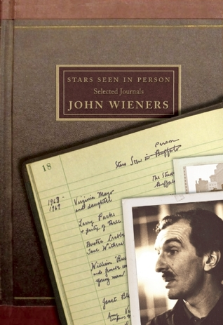 Stars Seen in Person: Selected Journals by Ammiel Alcalay, Michael Seth Stewart, John Wieners
