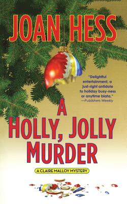 A Holly, Jolly Murder: A Claire Malloy Mystery by Joan Hess