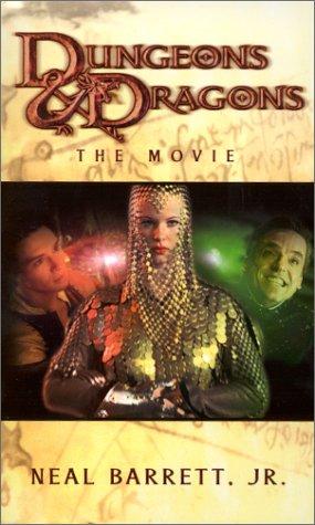 Dungeons & Dragons: The Movie (A D&D(r) Novel) by Neal Barrett Jr.