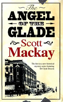 Angel of the Glade by Scott MacKay