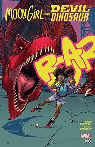 Moon Girl and Devil Dinosaur #3 by Brandon Montclare, Natacha Bustos, Amy Reeder