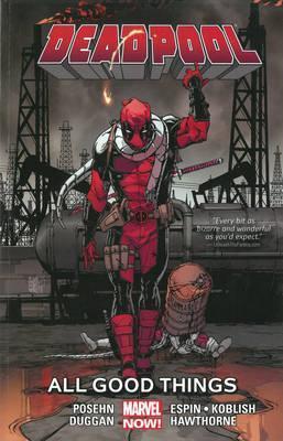 Deadpool, Volume 8: All Good Things… by Salvador Espin, Brian Posehn, Gerry Duggan