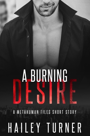 A Burning Desire by Hailey Turner