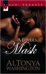 A Lover's Mask by AlTonya Washington