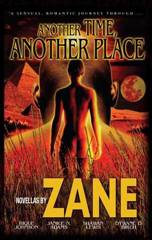 Another Time, Another Place by Rique Johnson, Zane, Dywane D. Birch, Shawan Lewis, Janice N. Adams