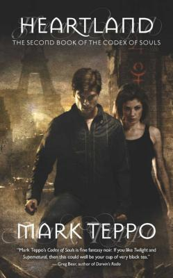 Heartland: The Second Book of the Codex of Souls by Mark Teppo