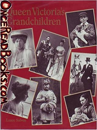 Queen Victoria's Grandchildren by Lance Salway