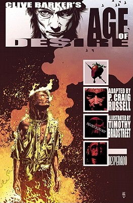 Age of Desire by Tim Bradstreet, P. Craig Russell, Clive Barker