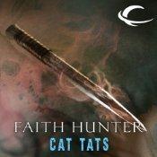 Cat Tats by Faith Hunter, Khristine Hvam