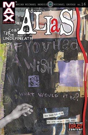 Alias (2001-2003) #16 by Brian Michael Bendis, Michael Gaydos, David W. Mack
