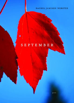 September: Poems by Rachel Jamison Webster