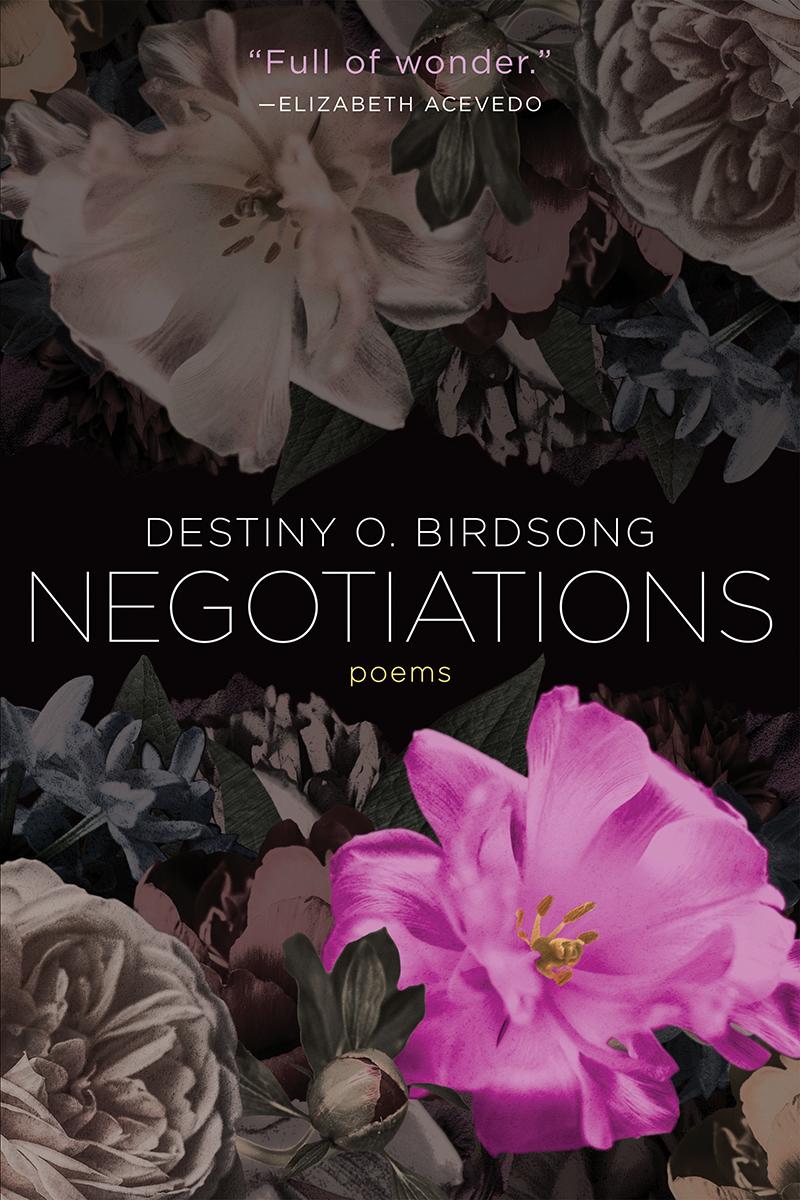 Negotiations by Destiny O. Birdsong
