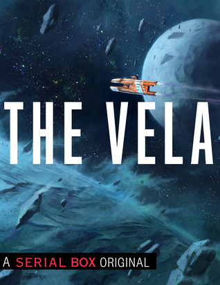 The Vela by Becky Chambers, Rivers Solomon, Yoon Ha Lee, S.L. Huang