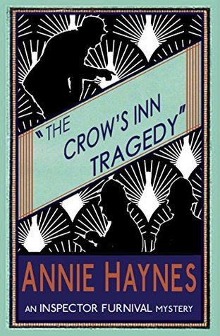The Crow's Inn Tragedy by Annie Haynes