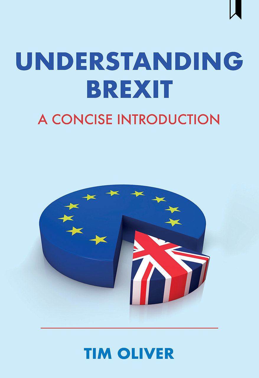Understanding Brexit: A Concise Introduction by Tim Oliver