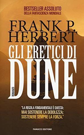 Gli eretici di Dune: Ciclo di Dune vol. 5 by Frank Herbert, Sandro Sandrelli, Giampaolo Cossato