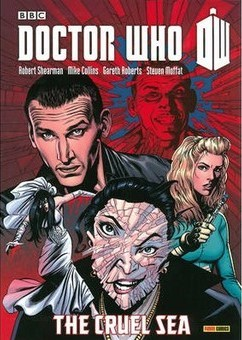 Doctor Who: The Cruel Sea by Robert Shearman, Scott Gray, Mike Collins, Gareth Roberts, John Ross