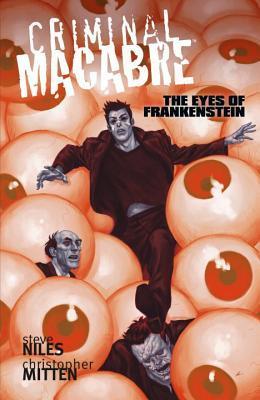 Criminal Macabre: The Eyes of Frankenstein by Steve Niles, Christopher Mitten, Justin Erickson