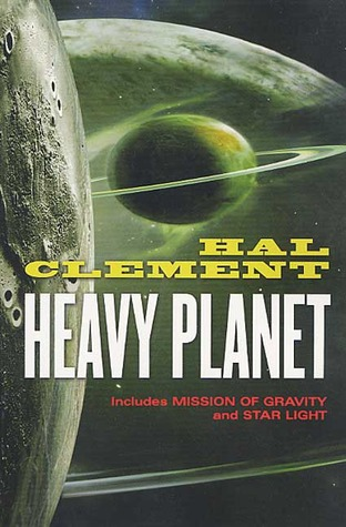 Heavy Planet: The Classic Mesklin Stories by Hal Clement