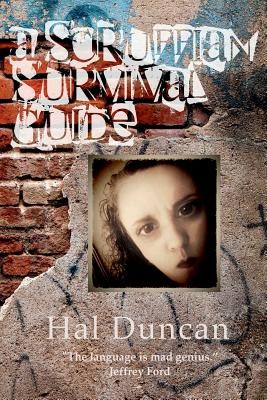 A Scruffian Survival Guide by Hal Duncan