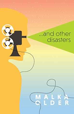 ... And Other Disasters by Malka Ann Older
