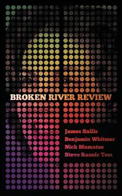Broken River Review #1 by Nick Mamatas, James Sallis